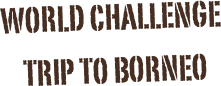 world challenge borneo